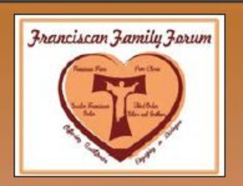 """From """"Life Giving Union"""" to the Franciscan Family Forum"""